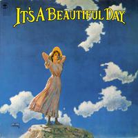 イッツ・ア・ビューティフル・デイ / It's A Beautiful Day
