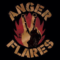 ANGER FLARES / ON THE STREET AGAIN