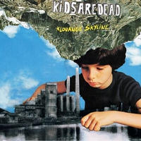 Kidsaredead 『Klouange Skyline』(CD)