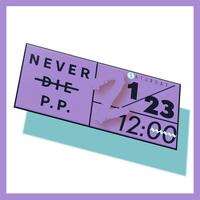 【1/23(sat)-12:00】NEVER DIE P.P. 2