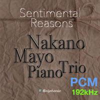 """1.2曲目 """"September"""" """"Kakurembo"""" センチメンタル・リーズンズ 仲野真世ピアノトリオ 192kHz 24-bit"""