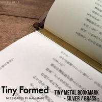 Tiny Formed タイニーフォームド 真鍮 の ブックマーク しおり シルバー ブラス Tiny metal Book mark Silver Brass TM-09S TM-09B 日本製