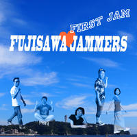 First Jam / FUJISAWA JAMMERS (ダウンロード)