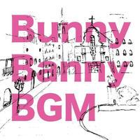 BunnyBanny「BGM」CD