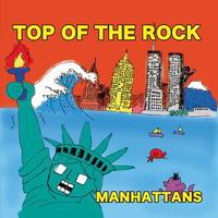 【CD】TOP OF THE ROCK / MANHATTANZ
