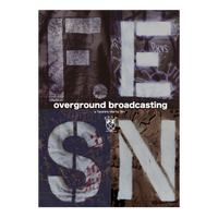 "FESN 9th VIDEO ""OVERGROUND BROADCASTING"" DVD"