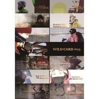 DVD【 WILD CARD #03 】