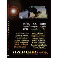 DVD【WILD CARD#05】