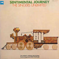 SENTIMENTAL JOURNEY  /  THE SINGERS UNLIMITED (LP)