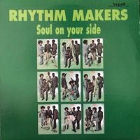 SOUL ON YOUR SIDE  /  RHYTHM MAKERS (LP)