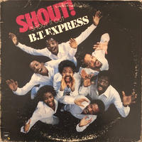 B.T. EXPRESS	 / SHOUT!  (LP)