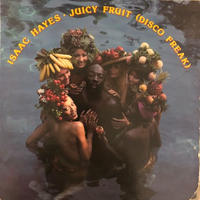 Juicy Fruit(Disco Freak)  / Isaac Hayes   (LP)