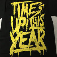 Time's Up! This Year / Tシャツ