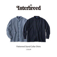 INTERBREED(インターブリード)Patterned Stand Collar Shirts(2カラー)IB20SS-12