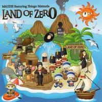 LAND OF ZERO - MAUDIE feat. Shingo Matsuda