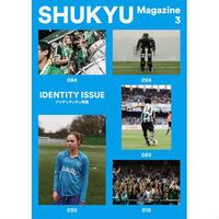 【マガジン】SHUKYU MAGAZINE IDENTITY ISSUE
