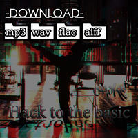 """3rd single """"Hack to the basic"""" -Download by Dropbox- free shipping"""