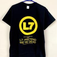 『L7 プリテンド・ウィ・アー・デッド』Tシャツ