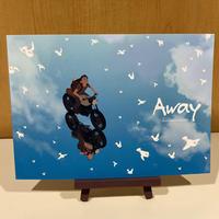 『Away』公式パンフレット