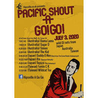 7/3(fri) Hipsville presents【PACIFIC SHOUT A GO GO】投げ銭1000