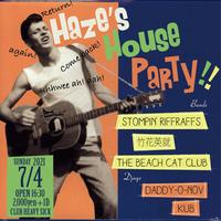 【入場TICKET】2021/7/4(日)Haze's House Party!!!