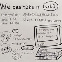 10/29(Thu) 「We can take it」vol.1 投げ銭2000