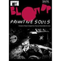 Blow Up - Primitive Souls-Issue 1