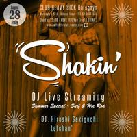 8/28(金)【Shakin' Summer Special】投げ銭 チケット2000