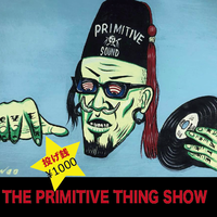 【THE PRIMITIVE THING SHOW by MR.DEATH】投げ銭 ¥1000