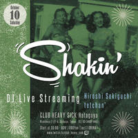 10/10(土)【Shakin'】投げ銭 チケット2000