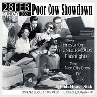 【入場TICKET】2021/2/28(SUN)Poor Cow Showdown