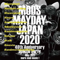 7/12(sun)【MODS MAYDAY JAPAN 2020 Presents #mymodsmayday】投げ銭2000