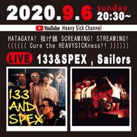 9/6(日)【Cure  The HEAVYSICKness with 133 and SPEX & The Sailors】投げ銭1500