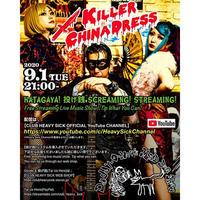 9/1(火)【Daddy-O-Nov's MAD DOG SHOW with KILLER CHINADRESS】投げ銭 チケット1500