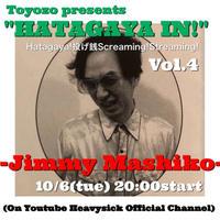"""10/6(火)【トヨゾーpresents """"Hatagaya In! with Jimmy 益子】缶バッチ3個付投げ銭5000"""