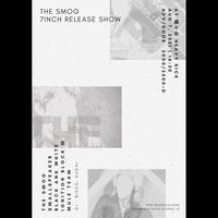 【入場TICKET】2021/8/7(SAT) THE SMOG 7INCH RELEASE SHOW