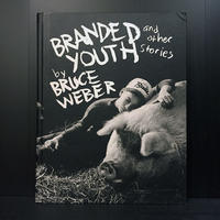 BRANDED YOUTH and other stories Bruce Wever
