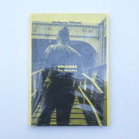 SOLDIERS The Nineties    by  Wolfgang Tillmans