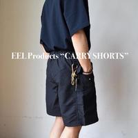 "EEL Products ""CARRY SHORTS"" イール プロダクツ ""キャリーショーツ"""