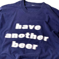 "90s ""have another beer"" T-Shirt"