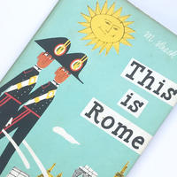 Title/ This is Rome Author/ M.Sasek