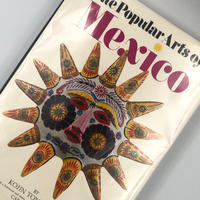 Title/ The Popular Arts of mexico   Author/ Kojin Toneyama