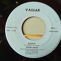 BOBBY EDGE●BONNIE/TWELVE O'CLOCK VASSAR BEX-1●201201t3-rcd-7-rkレコード7インチUS盤米盤59年ロック45