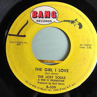 THE LOST SOULS●THE GIRL I LOVE/SIMPLE TO SAY BANG RECORDS B-509●201210t1-rcd-7-rkレコード7インチ米盤ガレージロック