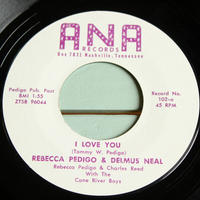 REBECCA PEDIGO & DELMUS NEAL●I LOVE YOU/YOU HAVE WON MY LOVE ANA 102●210309t4-rcd-7-cfレコード米盤US盤カントリー