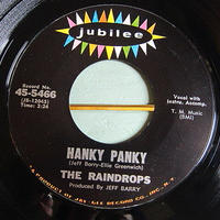 THE RAINDROPS●HANKY PANKY/THAT BOY JOHN Jubilee 45-5466●210116t2-rcd-7-rkレコード45米盤ロック60's US盤