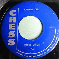 ROCKY OLSON AND THE JET TONES●KANSAS CITY/JET TONE BOOGIE CHESS 1723●201212t2-rcd-7-rkレコード7インチ米盤