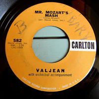 VALJEAN●MR. MOZART'S MASH/MEEWSETTE CARLTON 582●210525t2-rcd-7-otレコード7インチ45モーツァルトクラシック米盤