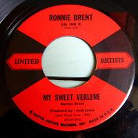 RONNIE BRENT●MY SWEET VERLENE/LOVE UNITED ARTIST UA 108 X●210525t1-rcd-7-rkレコード7インチ45ロカビリー50's米盤