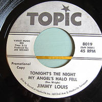 JIMMY LOUIS●TONIGHT'S THE NIGHT MY ANGEL'S HALO FELL/TOO LATE NOW TOPIC 8019●210111t5-rcd-7-rk米盤プロモ